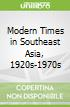 Modern Times in Southeast Asia, 1920s-1970s