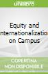 Equity and Internationalization on Campus