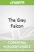 The Grey Falcon