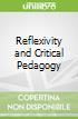 Reflexivity and Critical Pedagogy