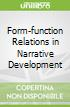 Form-function Relations in Narrative Development