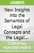 New Insights into the Semantics of Legal Concepts and the Legal Dictionary