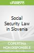 Social Security Law in Slovenia