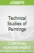 Technical Studies of Paintings