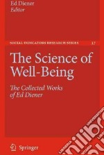 The Science of Well-Being libro in lingua di Diener Ed (EDT)