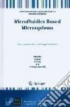Microfluidics Based Microsystems