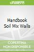 Handbook Soil Mix Walls
