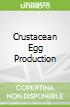 Crustacean Egg Production