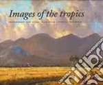 Images of the Tropics libro in lingua di Protschky Susie