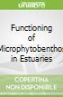 Functioning of Microphytobenthos in Estuaries