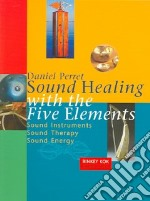 Sound Healing with the Five Elements libro in lingua di Perret Daniel