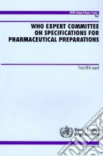 Who Expert Committee on Specifications for Pharmaceutical Preparations libro in lingua di World Health Organization (COR)