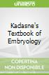 Kadasne's Textbook of Embryology