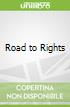 Road to Rights
