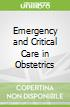 Emergency and Critical Care in Obstetrics