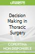 Decision Making in Thoracic Surgery