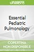 Essential Pediatric Pulmonology