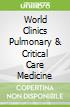 World Clinics Pulmonary & Critical Care Medicine