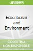 Ecocriticism and Environment