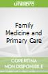 Family Medicine and Primary Care