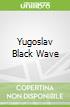 Yugoslav Black Wave