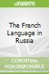 The French Language in Russia
