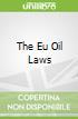 The Eu Oil Laws