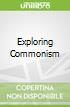 Exploring Commonism