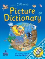 Longman Children's Picture Dictionary libro in lingua di Longman