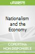 Nationalism and the Economy