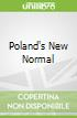 Poland's New Normal