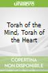 Torah of the Mind, Torah of the Heart