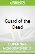 Guard of the Dead