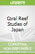 Coral Reef Studies of Japan