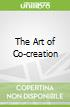 The Art of Co-creation