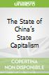 The State of China's State Capitalism
