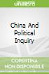 China And Political Inquiry