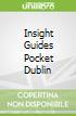 Insight Guides Pocket Dublin