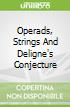 Operads, Strings And Deligne's Conjecture