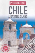 Insight Guides Chile & Easter Island libro in lingua di Lawrence Rachel (EDT)