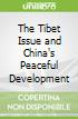 The Tibet Issue and China's Peaceful Development