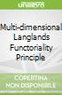 Multi-dimensional Langlands Functoriality Principle