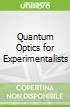 Quantum Optics for Experimentalists