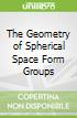 The Geometry of Spherical Space Form Groups