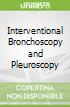 Interventional Bronchoscopy and Pleuroscopy