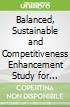 Balanced, Sustainable and Competitiveness Enhancement Study for Vietnam