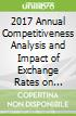2017 Annual Competitiveness Analysis and Impact of Exchange Rates on Foreign Direct Investment Inflows to Asean Economies