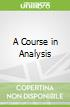 A Course in Analysis