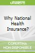 Why National Health Insurance?