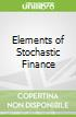Elements of Stochastic Finance
